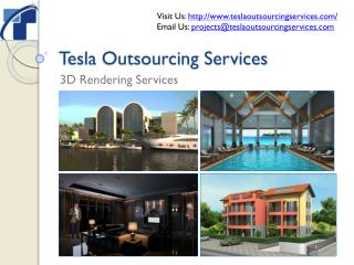 Tesla Outsourcing Services - 3D Rendering Services