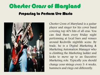 Chester Cross of Maryland - Preparing to Perform Live Music