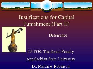 Justifications for Capital Punishment Part II