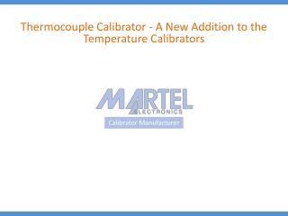 Thermocouple Calibrator - A New Addition to the Temperature