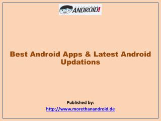 Best Android Apps & The Latest Android Updations