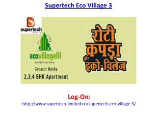 Supertech Eco Village 3 Luxury Project