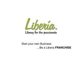 Liberia India Library Franchisee