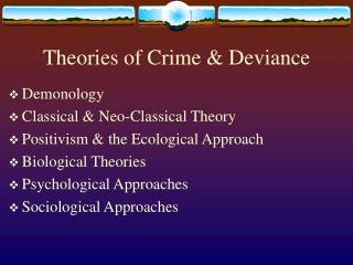Theories of Crime & Deviance