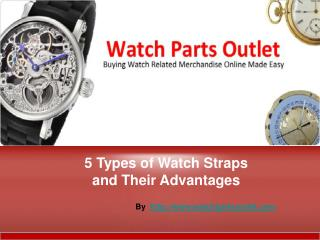 Five Types of Watch Straps & Their Various Benefits
