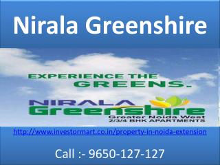 Nirala Greenshire 2, 3, 4 and 5 BHK Flats