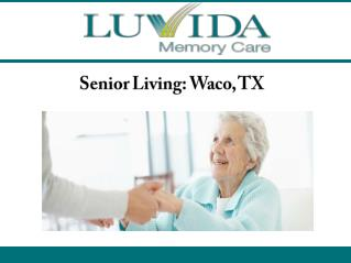 Senior Living: Waco, TX