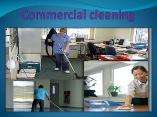 COMMERTIAL CLEANING