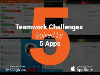 5 Teamwork Challenges Solved by 5 Apps