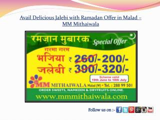Delicious Jalebi with Ramadan Offer in Malad - MM Mithaiwala