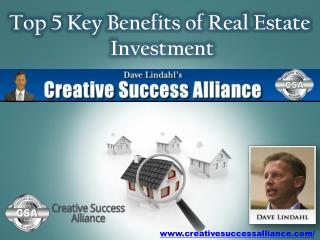 Top 5 Key Benefits of Real Estate Investment