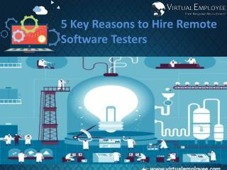 5 Key Reasons to Hire Remote Software Testers
