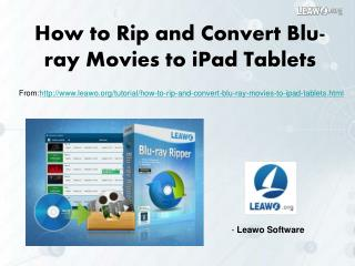 How to Rip and Convert Blu-ray Movies to iPad Tablets
