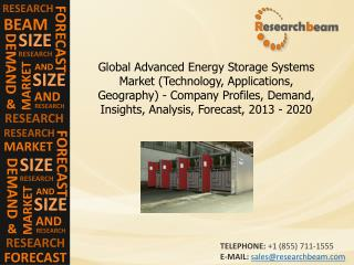 Advanced Energy Storage Systems Market  Size, Share, 2013-20