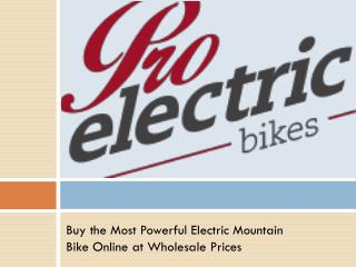 Buy the Most Powerful Electric Mountain Bike Online
