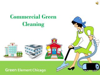 Green Cleaners | Eco Friendly Cleaning In Chicago