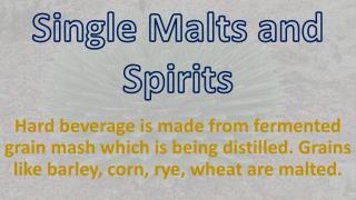 Single Malts and Spirits