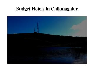 Budget Hotels in Chikmagalur