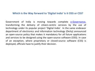 Which is the Way forward to 'Digital India' is it OSS or CSS