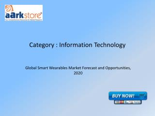 Global Smart Wearables Market Forecast and Opportunities
