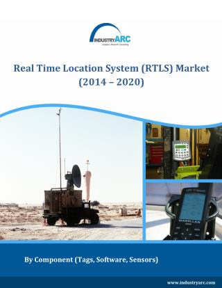 Real Time Location Systems (RTLS) market to reach $7 billion