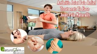 Arthritis Joint Pain Relief Treatments To Ease Joint Pain Na