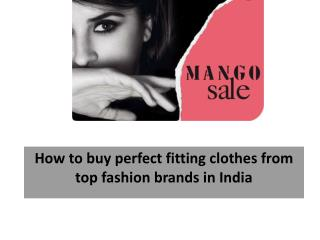 How to buy perfect fitting clothes from top fashion brands i