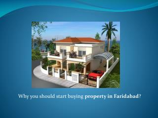 Why you should start buying property in Faridabad?