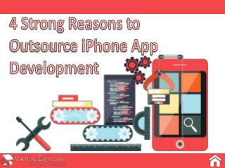 4 Strong Reasons to Outsource iPhone App Development