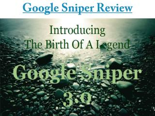 Google Sniper 3 Review – Does It Really Work In 2015?