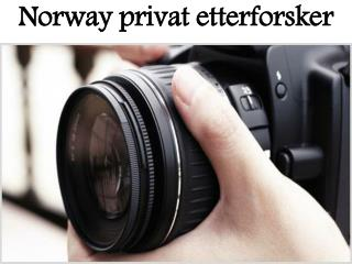 Norway privat etterforsker