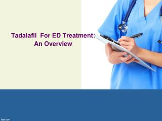 Tadalafil For Overcoming ED in Men