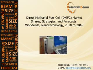 Direct Methanol Fuel Cell Market Shares, Strategies, 2010-16