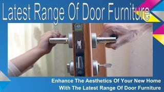 The Latest Range Of Door Furniture