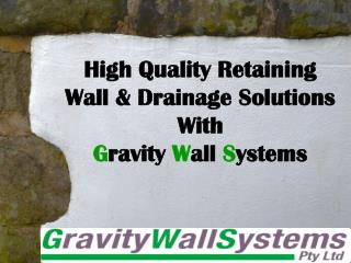 High Quality Retaining Wall & Drainage Solutions With Gravit