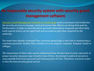 An Impeccable security system with security guard management
