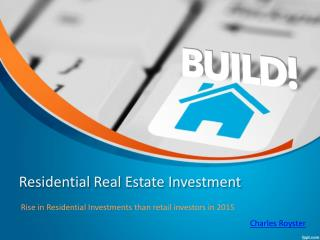 Residential Real Estate Investment