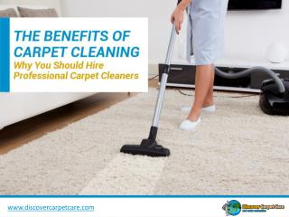 Carpet Cleaning in San Antonio – Why to Hire Professionals