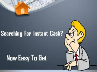 how to get instant cash today