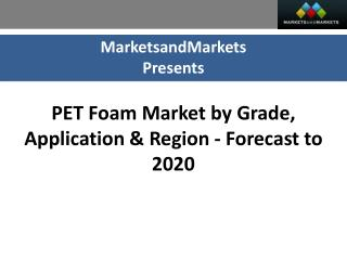 PET Foam Market worth $225.44 Million by 2020