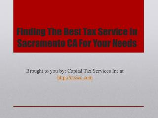 Finding The Best Tax Service In Sacramento CA For Your Needs