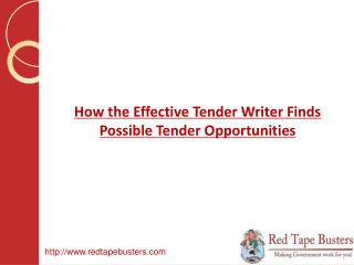 How the Effective Tender Writer Finds Possible Tender Opport