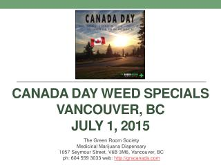 Canada Day Weed Specials at the Green Room Society in YVR