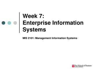 Week 7:  Enterprise Information Systems