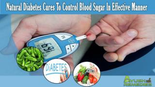 Natural Diabetes Cures To Control Blood Sugar In Effective M