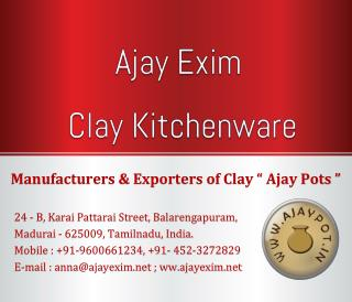 Ajay Exim - Clay Kitchenware Collections