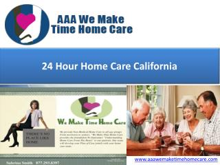 24 Hour Home Care California