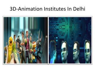 3d animation institutes in delhi