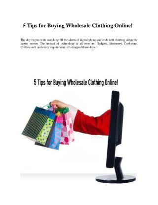 5 Tips for Buying Wholesale Clothing Online!