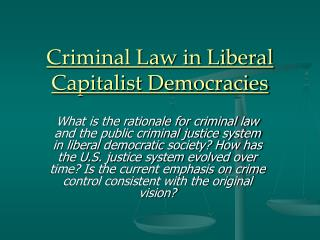 Criminal Law in Liberal Capitalist Democracies